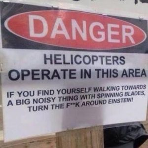 Helicopter Danger Sign
